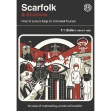 Scarfolk & Environs : Road & Leisure Map For Uninvited Tourists - Richard Littler & Herb Lester Associates