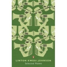Selected Poems - Linton Kwesi Johnson