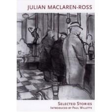 Selected Stories - Julian Maclaren-Ross
