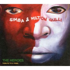 Simba & Milton Gulli ‎– The Heroes (Tribute To A Tribe...)