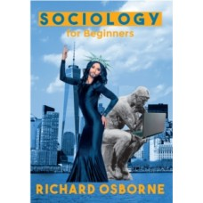 Sociology For Beginners - Richard Osborne