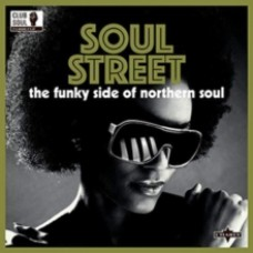 Soul Street: The Funky Side of Northern Soul - Various Artists