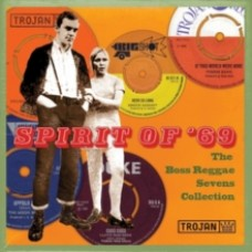 Spirit of '69 -The Boss Reggae Sevens Collection - Various Artists