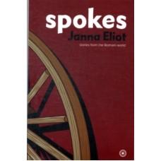 Spokes : Stories from the Romani World - Janna Eliot