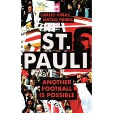 St. Pauli : Another Football is Possible - Carles Vinas, Natxo Parra & Deniz Naki