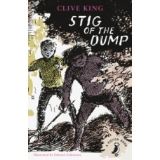 Stig of the Dump  - Clive King & Edward Ardizzone