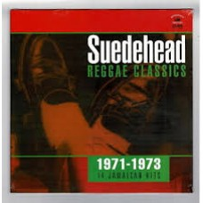 Suedehead: Reggae Classics 1971-1973 - Various Artists