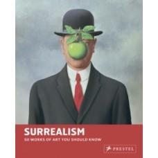 Surrealism: 50 Works of Art You Should Know - Brad Finger