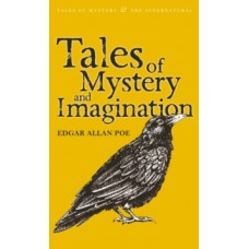 Tales of Mystery and Imagination - Edgar Allan Poe & John S. Whitley (Introduction By)