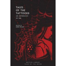Tales of the Tattooed : An Anthology of Ink