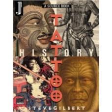Tattoo History Source Book - Steve Gilbert
