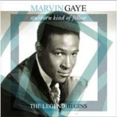 That Stubborn Kinda Fellow/ The Legend Begins  - Marvin Gaye
