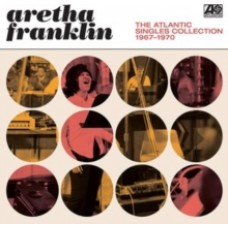 The Atlantic Singles Collection 1967-1970 - Aretha Franklin