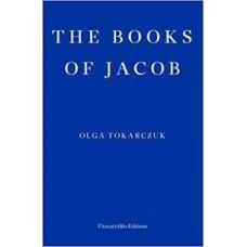 The Books of Jacob - Olga Tokarczuk