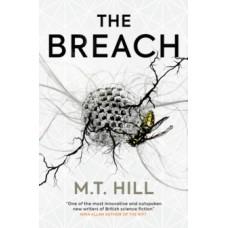 The Breach - M T Hill