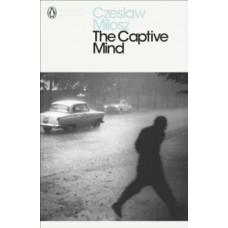 The Captive Mind - Czeslaw Milosz