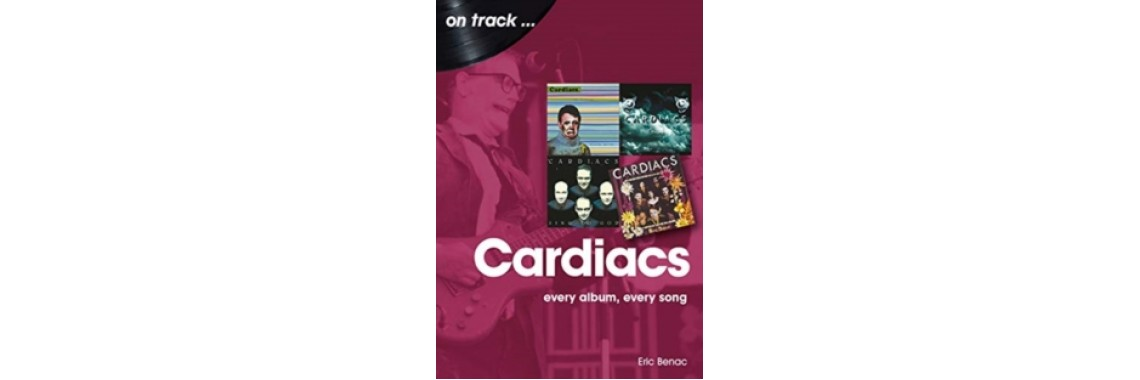 The Cardiacs: Every Album, Every Song