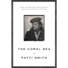 The Coral Sea - Patti Smith