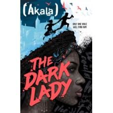 The Dark Lady - Akala