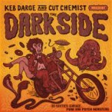 The Dark Side – 30 Sixties Garage Punk and Psyche Monsters - Various Artists