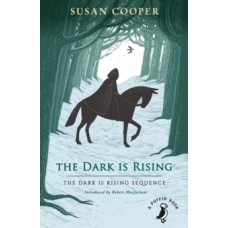 The Dark is Rising : The Dark is Rising Sequence - Susan Cooper