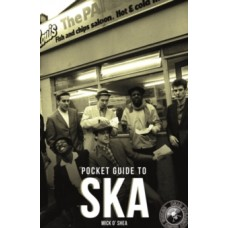 The Dead Straight Pocket Guide To Ska - Mick O'Shea
