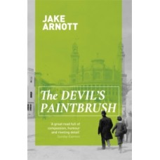 The Devil's Paintbrush - Jake Arnott