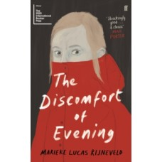 The Discomfort of Evening - Marieke Lucas Rijneveld