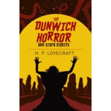 The Dunwich Horror & Other Stories - H.P. Lovecraft