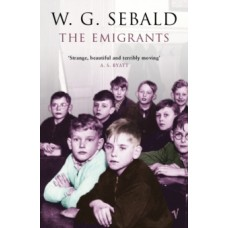 The Emigrants - W.G. Sebald
