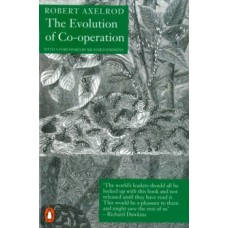 The Evolution of Co-Operation - Robert Axelrod