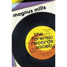 The Forensic Records Society - Magnus Mills