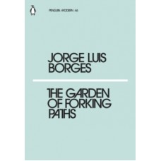 The Garden of Forking Paths - Jorge Luis Borges