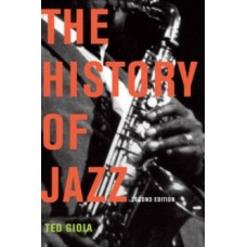 The History of Jazz - Ted Gioia