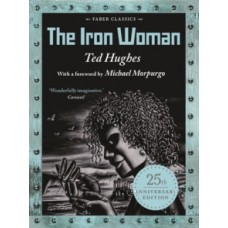 The Iron Woman - Ted Hughes & Andrew Davidson