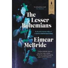 The Lesser Bohemians - Eimear McBride