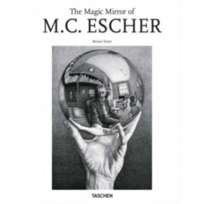 The Magic Mirror of M.C. Escher - Bruno Ernst