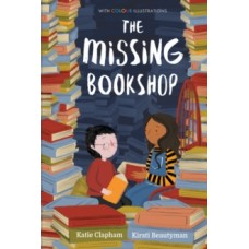 The Missing Bookshop - Katie Clapham & Kirsti Beautyman