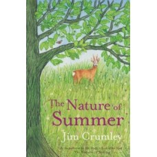 The Nature of Summer - Jim Crumley