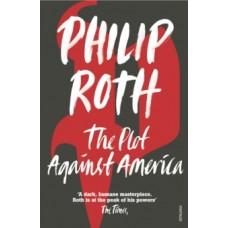 The Plot Against America - Philip Roth