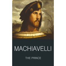 The Prince - Niccolo Machiavelli & Lucille Margaret Kekewich (Introduction By)