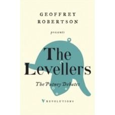 The Putney Debates - The Levellers & Geoffrey Robertson