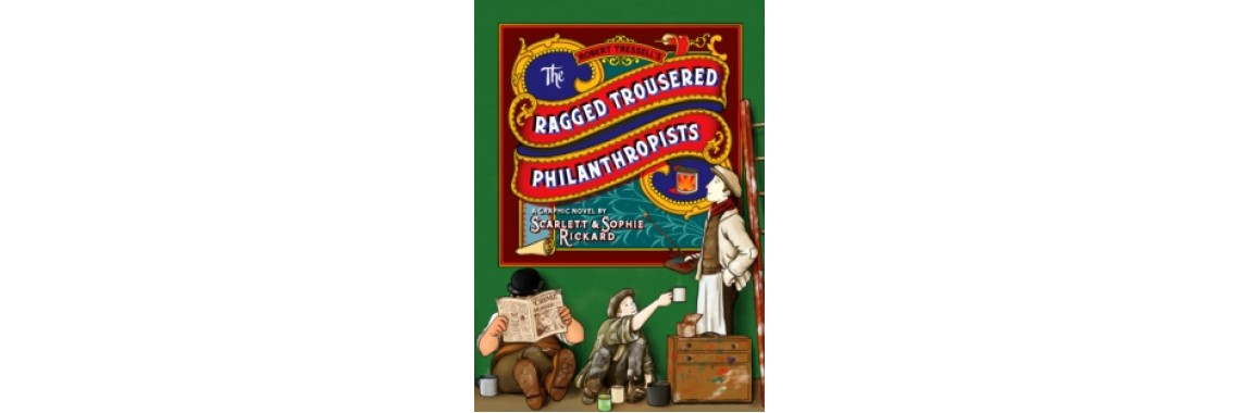 The Ragged Trousered Philanthropists Graphic Novel