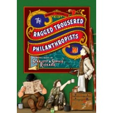 The Ragged Trousered Philanthropists - Scarlett and Sophie Rickard, Robert Tressell