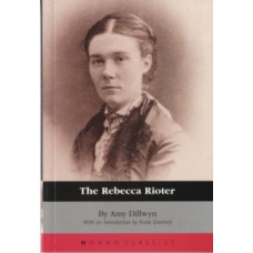 The Rebecca Rioter - Amy Dillwyn