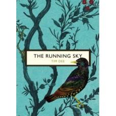 The Running Sky - Tim Dee