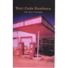 The Salt Eaters - Toni Cade Bambara