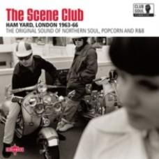 The Scene Club: Ham  Yard, London 1963-66 - Various Artists