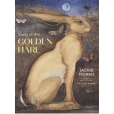 The Song of the Golden Hare - Jackie Morris