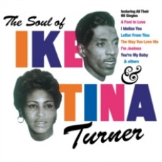 The Soul of Ike & Tina -  Ike and Tina